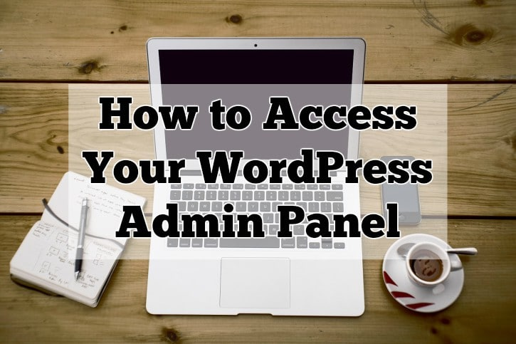 How to Access Your WordPress Admin Panel