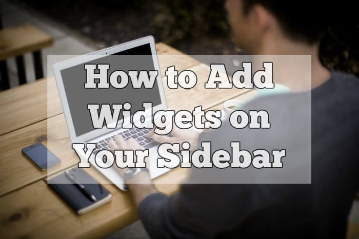 How to Add Widgets on Your Sidebar