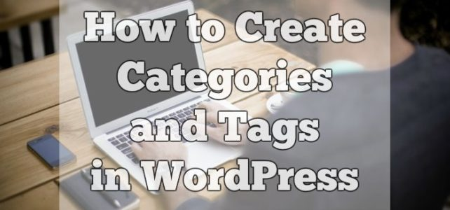 How to Create Categories and Tags in WordPress (Video)
