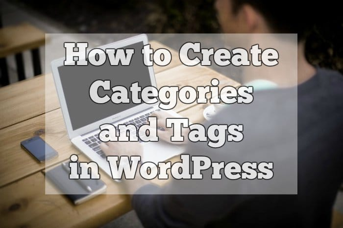 How to create categories and tags in WordPress